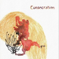 CONSECRATION - Grob