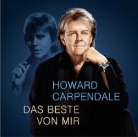 """HOWARD CARPENDALE - """"Das Beste von mir"""" (Electrola/Universal)"""