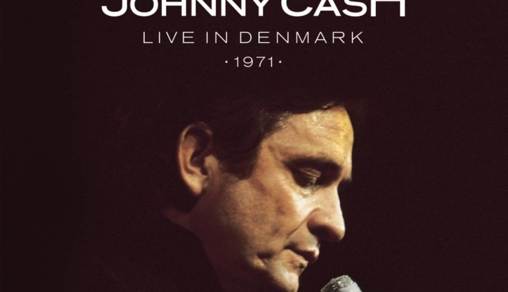 "Johnny Cash: ""Man in Black: Live in Denmark 1971"" (Legacy/Sony Music)"