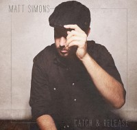 "Matt Simons - ""Catch & Release"" (PIAS)"