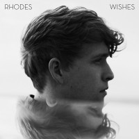 "Rhodes – ""Wishes"" (B1 Recordings/Sony Music)"