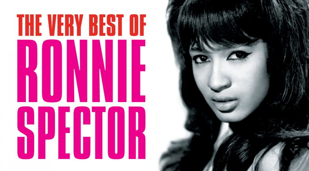 "Ronnie Spector - ""The Very Best Of Ronnie Spector"" (Legacy/Sony Music)"