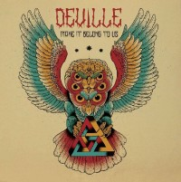 DEVILLE - Make It Belong To Us