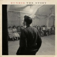 "Runrig -  ""The Story""  (RCA/Sony Music)"