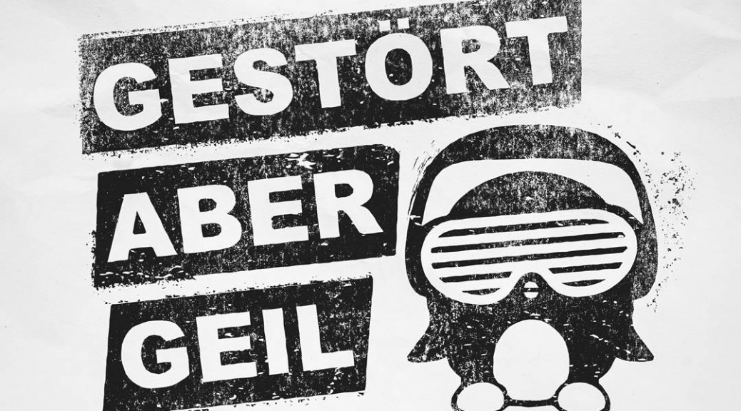 """Gestört Aber GeiL – """"Gestört Aber GeiL"""" (Kontor Records)"""