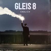 """Gleis 8 - """"Endlich"""" (Island/Universal)"""