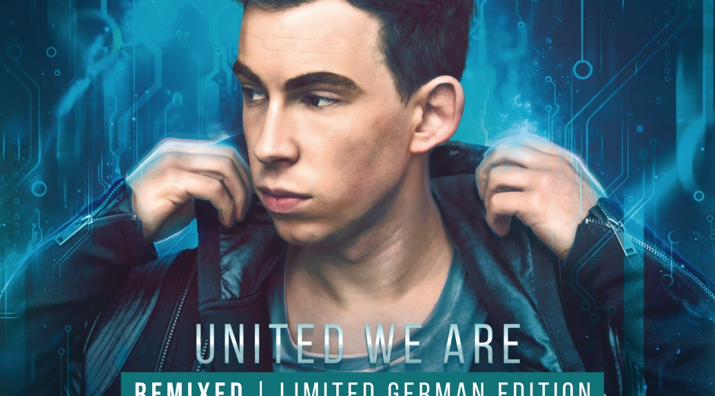 """Hardwell – ""United We Are Remixed (Limited German Edition)"" (Kontor Records/Edel)"