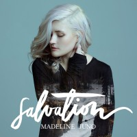 """Madeline Juno - """"Salvation"""" (Embassy Of Sound And Media/tonpool Medien)"""