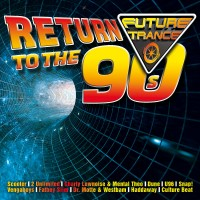 "Various Artists - ""Future Trance – Return To The 90s"" (Polystar/Universal)"