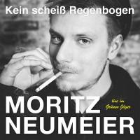 """MORITZ NEUMEIER - """"Kein scheiß Regenbogen"""" (Very Us)"""