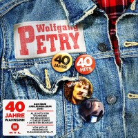 "Wolfgang Petry - ""40 Jahre - 40 Hits"" (Sony Music Catalog/Sony Music)"