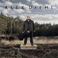 """ALEX DIEHL - """"Bretter meiner Welt"""" (Electrola/Universal)"""