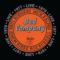 "Bad Company - ""Live 1977 & 1979"" (Swan Song/Rhino/Warner)"