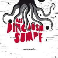 """Das Ding ausm Sumpf - """"raumzeit"""" (In Bloom Records / Rough Trade)"""