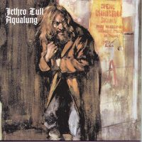 "Jethro Tull - ""Aqualung"" - 40th Anniversary Adapted Edition (Chrysalis/Warner)"