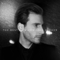 "Maximilian Hecker - ""The  Best Of Maximilian Hecker""  (Eat The Beat Music/Rough Trade)"