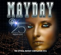 "Various Artists - ""Mayday 2016 – Twenty Five"" (Kontor Records/Edel)"