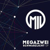 """MEGAZWEI - """"Schwarzlicht"""" (Interstar/Universal)"""