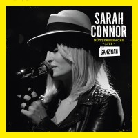 "Sarah Connor – ""Muttersprache Live""  (Polydor/Universal)"