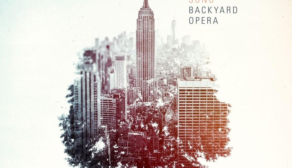 "SONO - ""Backyard Opera"" (Kontor Records)"