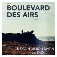 "BOULEVARD DES AIRS - ""Demain de bon matin"" feat. ZAZ (Sony Music France)"