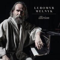 """Lubomyr Melnyk - """"Illirion"""" (Sony Classical)"""
