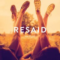 "Resaid - ""Boys  & Girls"" (Seven One Music/Sony Music)"