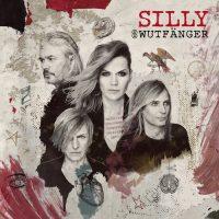 "Silly - ""Wutfänger"" (Island/Universal)"