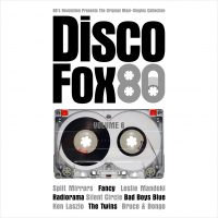 "Various Artists –  ""DiscoFox80 Vol. 6 – The Original Maxi-Singles Collection"" (Pokorny Music Solutions/Alive)"