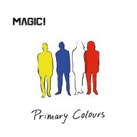 """Magic! - """"Primary Colors"""" (RCA/Sony)"""