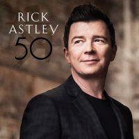 "Rick Astley - ""50"" (BMG Rights Management/Warner)"