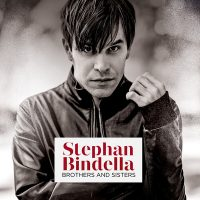 "Stephan Bindella - ""Brothers and Sisters"" (Motor Entertainment)"