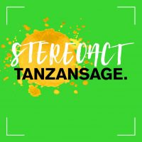"Stereoact - ""Tanzansage"" (Kontor Records)"