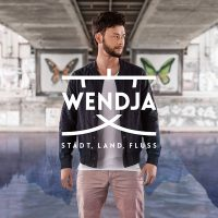 "WENDJA - ""Stadt, Land, Fluss"" (Universal Music)"
