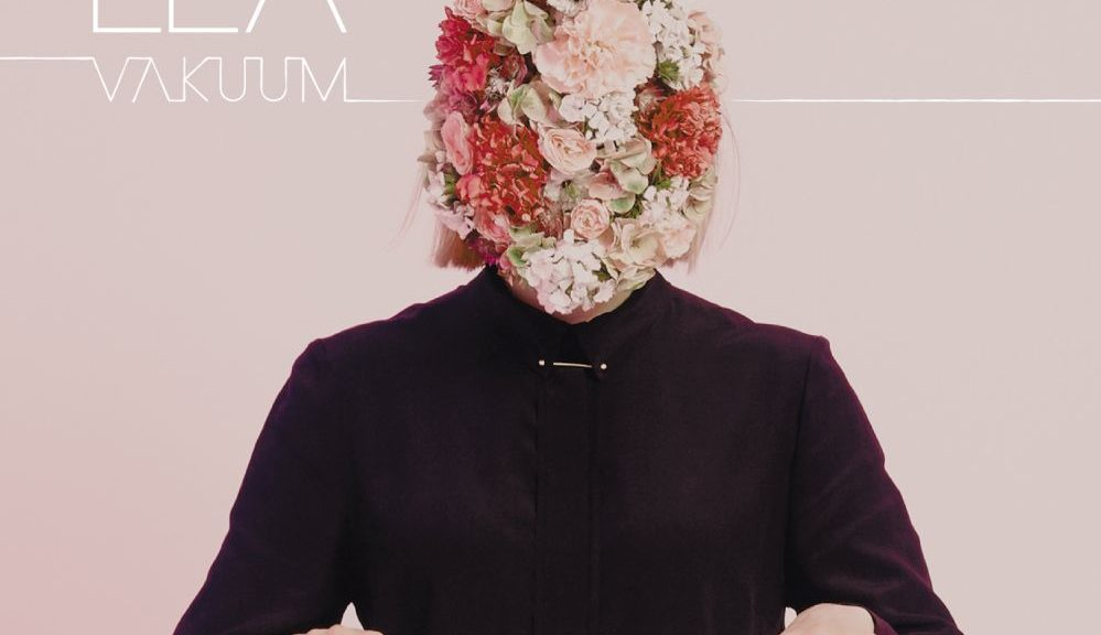 "Lea - ""Vakuum"" (Four Music/Sony Music)"