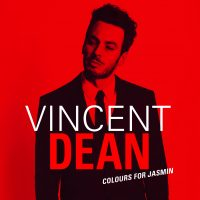 "Vincent Dean -  ""Colours For Jasmin""  (Supermusic)"