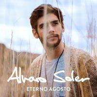 "ALVARO SOLER - ""Eterno Agosto"" (Electrola/Universal)"