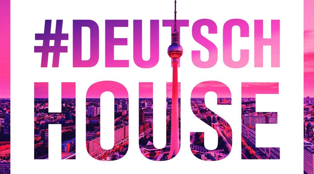 "Various Artists - ""Deutsch House"" (Club Tools/Edel)"