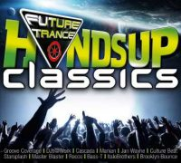"Various Artists – ""Future Trance – Hands Up Classics"" (Polystar/Universal)"