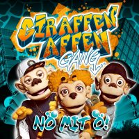 "Giraffenaffen Gang -   ""Nö mit Ö"" (Starwatch Entertainment/Sony Music)"