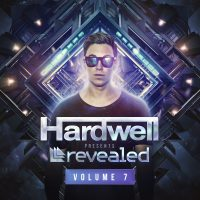 "Various Artists - ""HARDWELL PRESENTS REVEALED VOLUME 7"" (Kontor Records/Edel)"