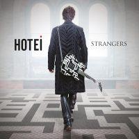 "HOTEI - ""Strangers"" (Spinefarm Records / Universal)"