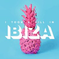 "Various Artists - ""I Took A Pill In  Ibiza"" (Polystar/Universal)"