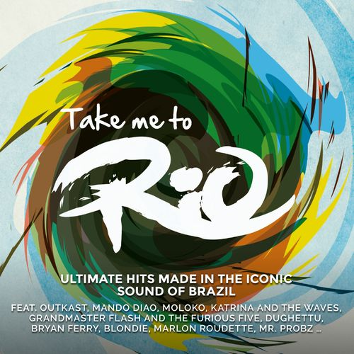 "Take Me To Rio Collective - ""Take Me To Rio"" (BMG Rights Management/Warner)"