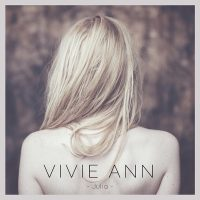 "VIVIE ANN - ""Julia"" (Believe Digital)"