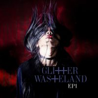 "Glitter Wasteland -  ""EP1"" (61 Seconds Records)"