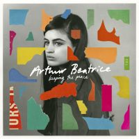 "Arthur Beatrice -   ""Keeping The Peace"" (Vertigo Berlin/Universal)"