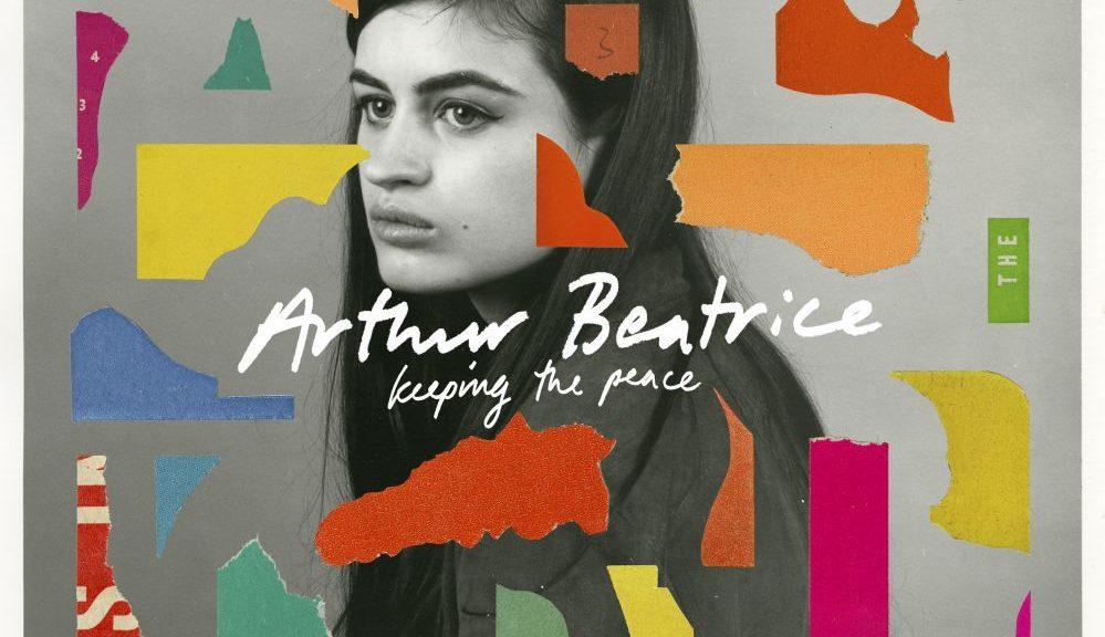 "Arthur Beatrice - ""Keeping The Peace"" (Vertigo Berlin/Universal)"