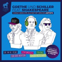 """Eduartists - """"Goethe und Schiller feat. Shakespeare"""" (BMG Rights Management/Warner)"""