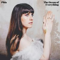 "Phia - ""The Ocean Of Everything"" (Labelship/Broken Silence)"